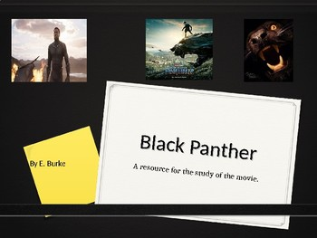 Black Panther, A Resource for the Movie