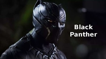 Black Panther Movie - Power Point information facts overview plot pictures