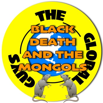 Black Plague and the influence of the Mongols Thematic Approach
