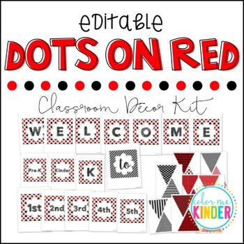 """Editable """"Dots on Red"""" Theme Classroom Pennant Pack & Name Plate Kit"""