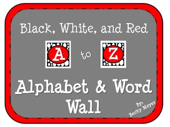 Black, Red, and White Alphabet and Word Wall