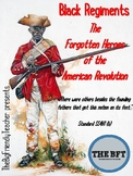 Black Regiments:  The Forgotten Heroes of the American Revolution