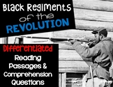 Black Regiments of the American Revolution Differentiated Passages and Questions