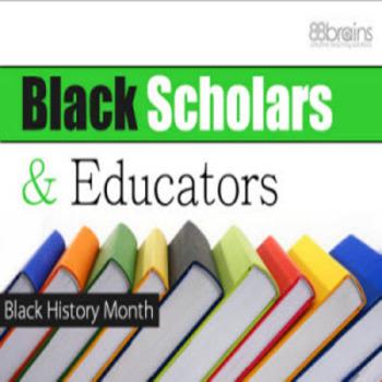 Black Scholars and Educators: Black History Month PowerPoint