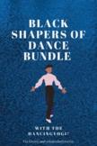 Black Shapers of Dance Bundle