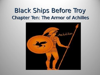 Black Ships Before Troy Ch. 10 PowerPoint Presentation