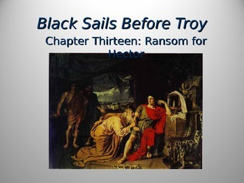 Black Ships Before Troy Ch. 13 PowerPoint Presentation