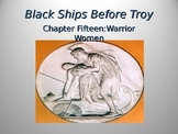 Black Ships Before Troy Ch. 15 PowerPoint Presentation