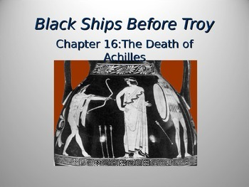 Black Ships Before Troy Ch. 16 PowerPoint Presentation
