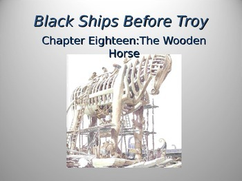 Black Ships Before Troy Ch. 18 PowerPoint Presentation