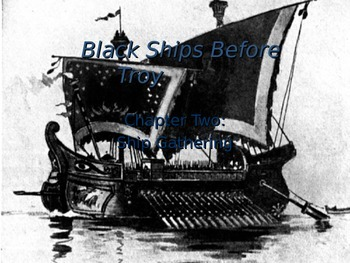 Black Ships Before Troy Ch. 2 PowerPoint Slideshow