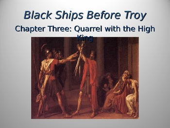 Black Ships Before Troy Ch. 3 PowerPoint Slideshow