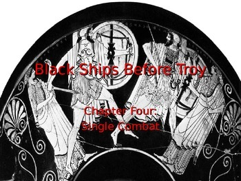 Black Ships Before Troy Ch. 4 PowerPoint Slideshow