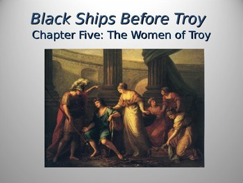 Black Ships Before Troy Ch. 5 PowerPoint Slideshow