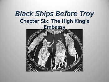 Black Ships Before Troy Ch. 6 PowerPoint Presentation