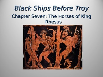 Black Ships Before Troy Ch. 7 PowerPoint Presentation