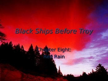 Black Ships Before Troy Ch. 8 PowerPoint Presentation