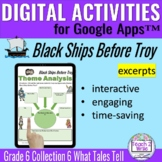 Black Ships Before Troy Digital Activities for HMH Collect