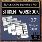 Black Ships Before Troy:  Student Workbook, Novel Guide