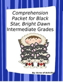 Black Star, Bright Dawn Intermediate Comprehension Packet