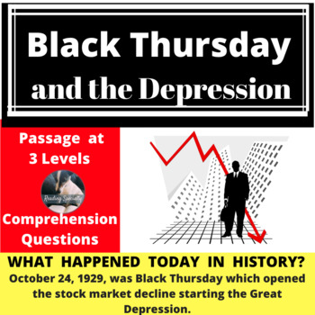 Black Thursday and the Great Depression, Differentiated Reading Passage, Oct. 24