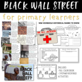 Black Wall Street for Primary Learners