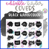 Black Watercolor Binder Covers (Editable)