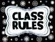 Black White & Bright Class Rules