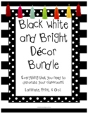 Black, White, & Bright Classroom Decor Bundle