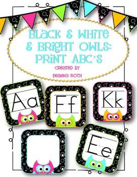 Black & White & Bright OWLS:  Print ABCs