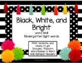 Black, White, & Bright Word Wall