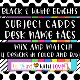 Black & White Brights desk name plates / schedule cards (2 sizes)