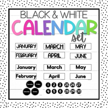 Black & White Calendar Months, Numbers, and Days of Week Set