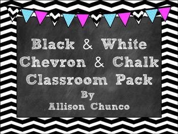 Black & White Chevron & Chalk Classroom Pack