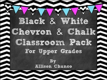 Black & White Chevron & Chalk Editable Decor Pack_Upper Grades