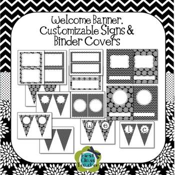 Black & White Chevron & Floral EDITABLE Banner, Signs, Binder Covers and Labels