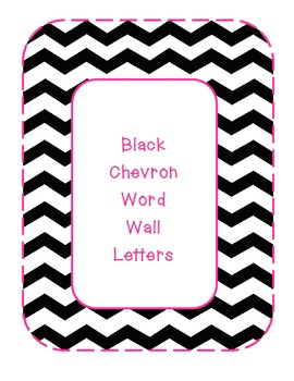 Black & White Chevron Word Wall Letters