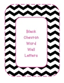 Black & White Chevron Word Wall Letters