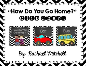 "Black & White Chevron and Chalkboard ""How Do You Go Home?"" Clip Chart"