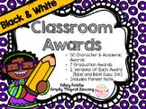 Black & White Classroom Awards