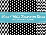 Black & White Classroom Decor