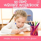 No Prep Writing Workbook August-December