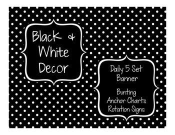 Black & White Decor: Daily 5 Set