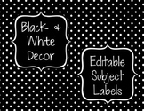 Black & White Decor: Editable Subject Labels