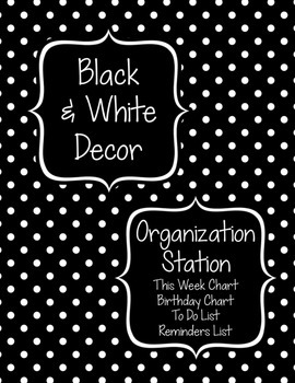 Black & White Decor: Organization Station
