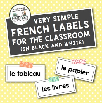 Black & White French Classroom Labels