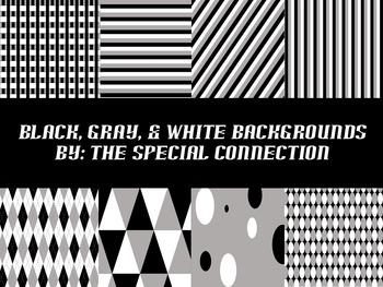 Black, White, & Gray Backgrounds
