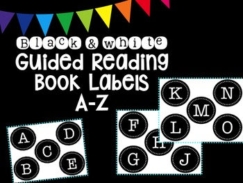 Black & White Round Guided Reading Book Labels A-Z