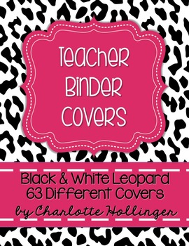Black & White Leopard Teacher Binder Covers - 63 Different Covers