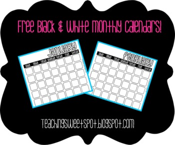 Black & White Monthly Calendars